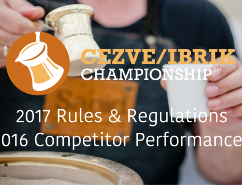 2017 Cezve/Ibrik Championship Rules & Regulations Released, 2016 Competitor Performances Coming Soon!