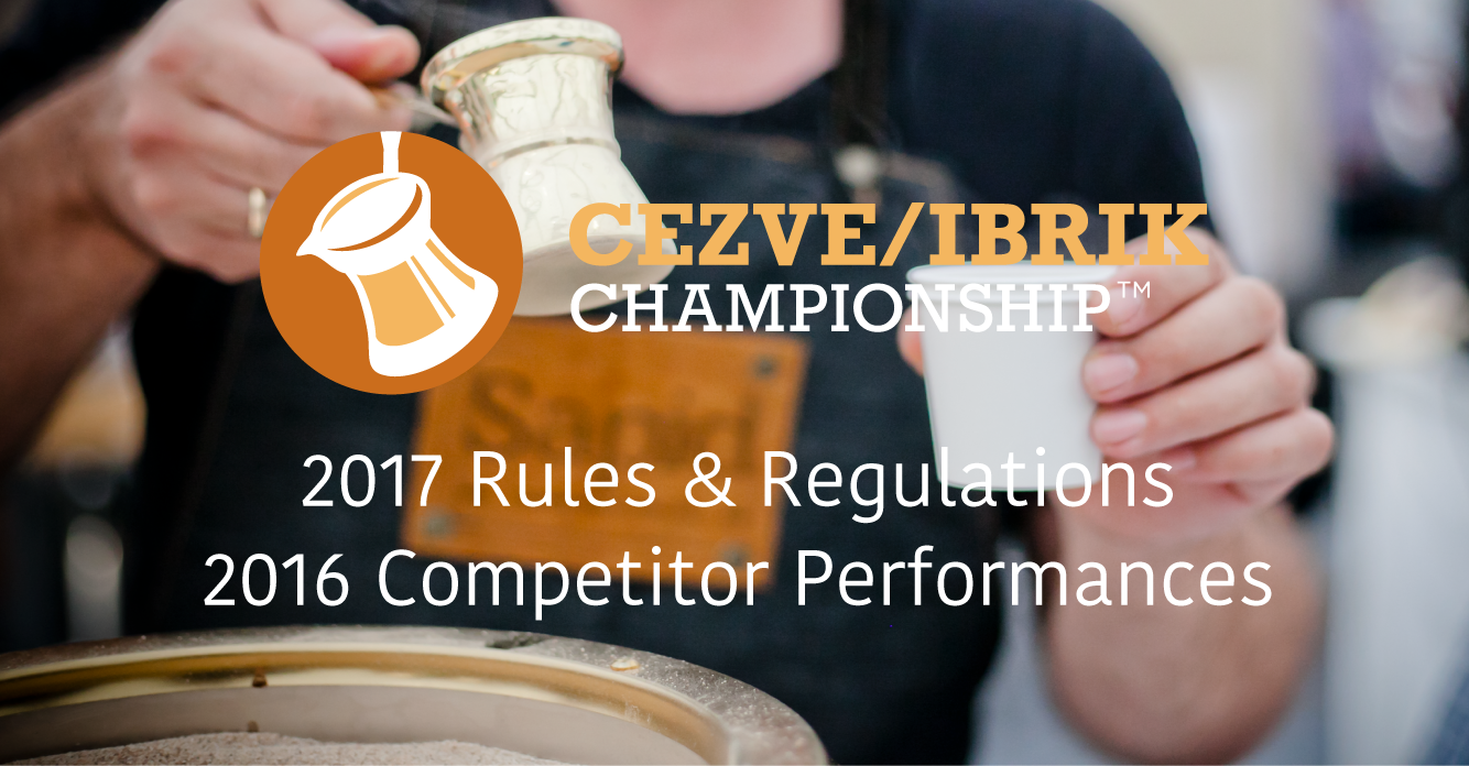 2017 Cezve/Ibrik Championship Rules & Regulations